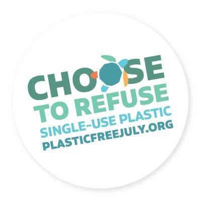 Refuse single-use plastics.
